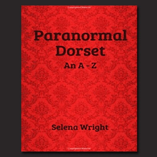 Paranormal Dorset an A-Z Book Review