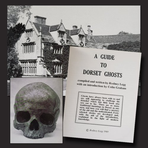 A Guide to Dorset Ghosts at 50!